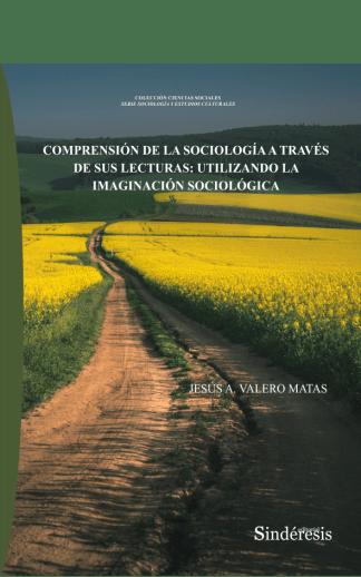 portada comprensión de la sociología a través de sus lecturas utilizando la imaginación sociológica