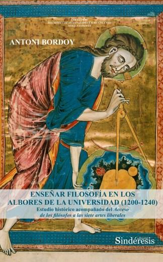 Enseñar filosofía en los albores de la Universidad (1200-1240)