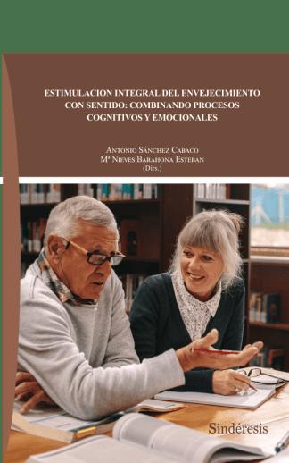 portada estimulación integral del envejecimiento con sentido combinando procesos cognitivos y emocionales