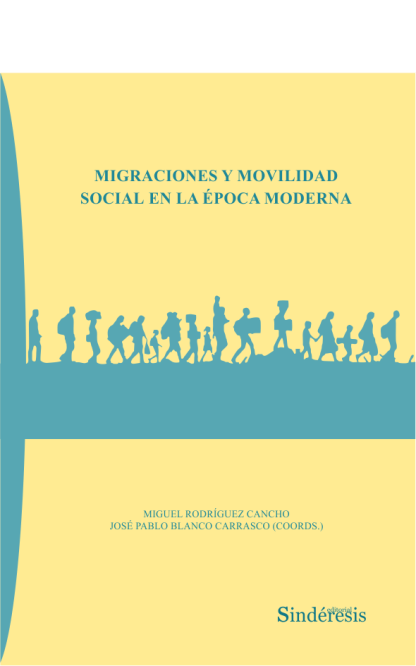 Migraciones y movilidad social en la época moderna