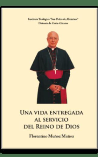 Una vida entregada al servicio del Reino de Dios
