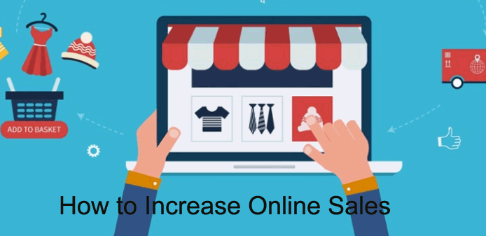 Online sales tips - How to increase and boost your sales