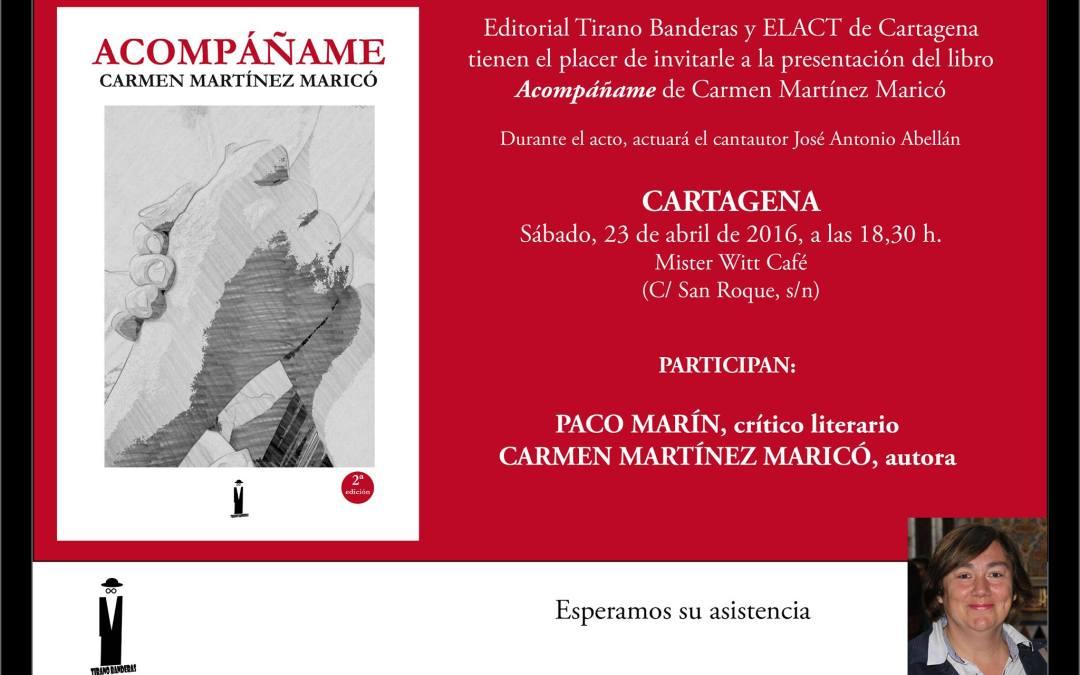 """Presentación del libro """"Acompáñame"""" de Carmen Martínez Maricó en Cartagena"""