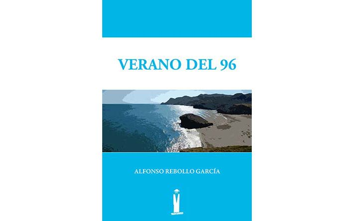 """Próxima publicación de la primera novela de Alfonso Rebollo García: """"Verano del 96"""""""