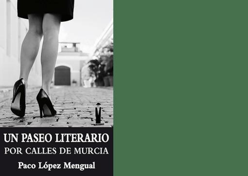Un paseo literario por calles de Murcia