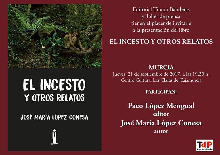 """Presentación de """"El incesto y otros relatos"""" en Murcia"""