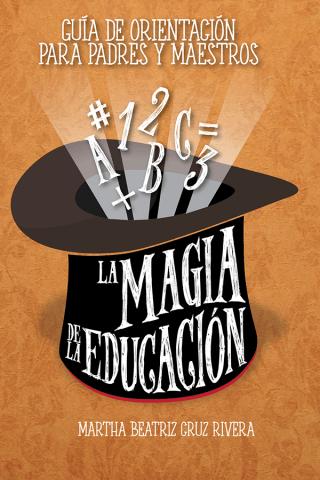 La Magia De La Educación eBook