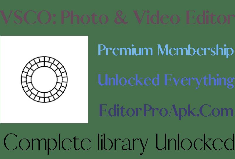 VSCO: Photo & Video Editor Pro Apk 237 All Filters Unlocked 2021