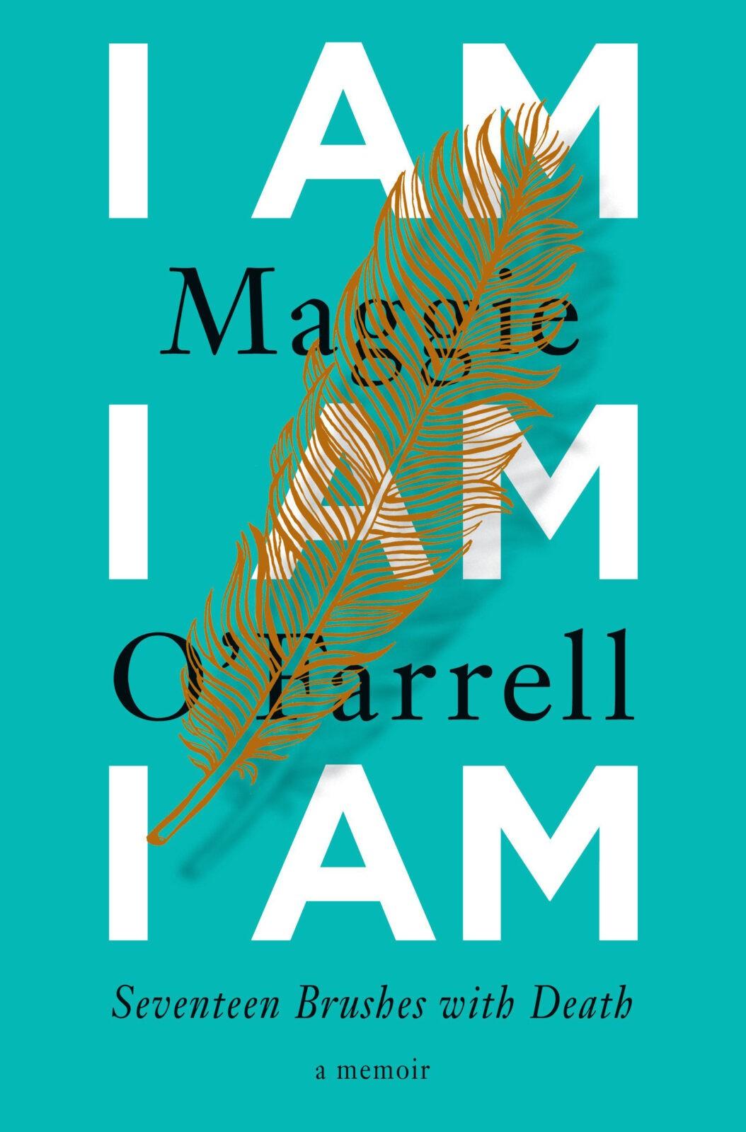 I am I am I am Maggie O'Farrell - Short Stories By Women Toronto 2018 Edit Seven