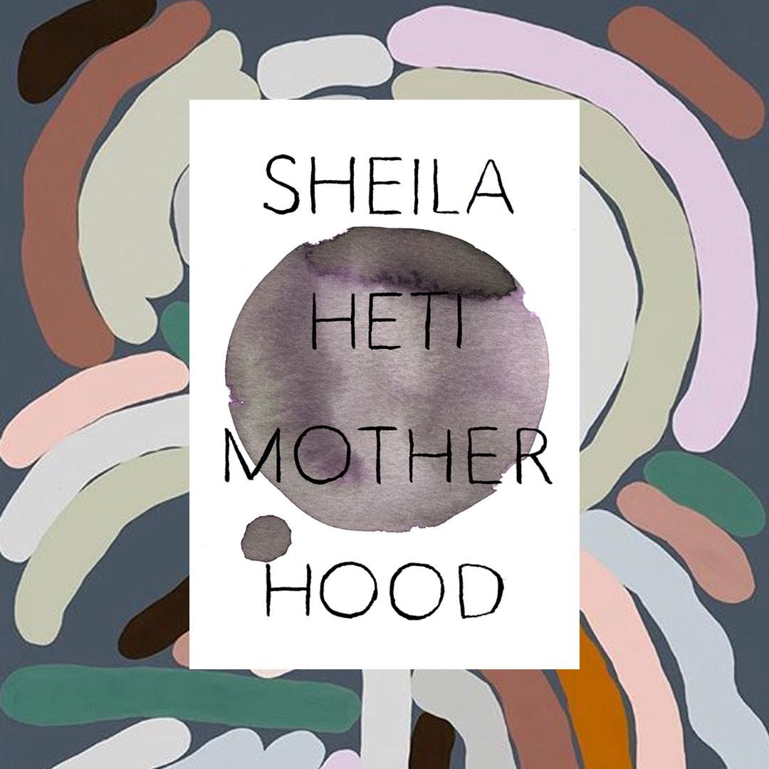 Sheila Heti Motherhood Giller prize 2018