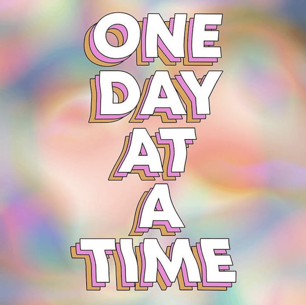 one day at a time graphic edit seven