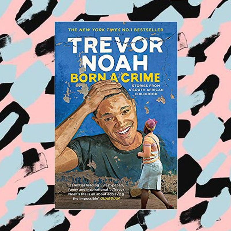 Best Books of The Decade - Noah Trevor