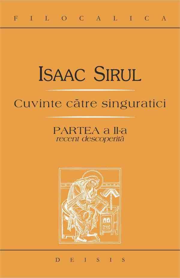 Imagine Carte: Isaac Sirul — Cuvinte către singuratici. Partea a II-a recent regăsită