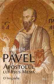 Imagine Carte: Pavel, Apostolul lui Iisus Mesia — o biografie