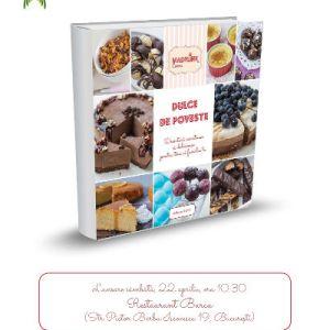 """Lansare de carte: """"Dulce de poveste"""", de Mădălina Andreescu"""
