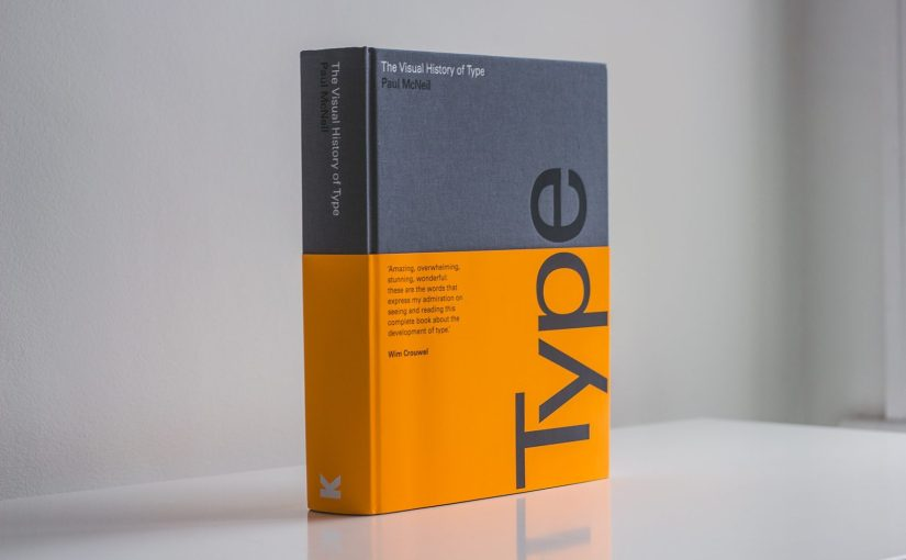 """""""The Visual History of Type"""" un perfetto manuale sulla storia dei caratteri a stampa"""