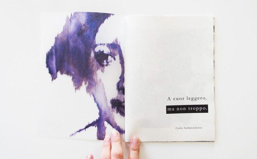 """INDEPENDENT PRESS FAIR: Carla Indipendente, """"A cuor leggero, ma non troppo"""" fra illustrazione e poesia"""