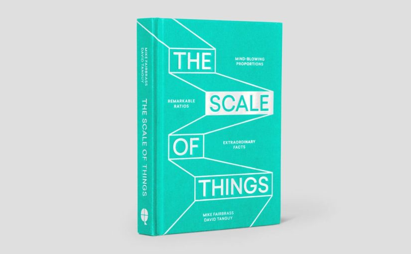 "Attraverso la grafica il libro ""The Scale of Things"" ti fa scoprire un nuovo mondo"