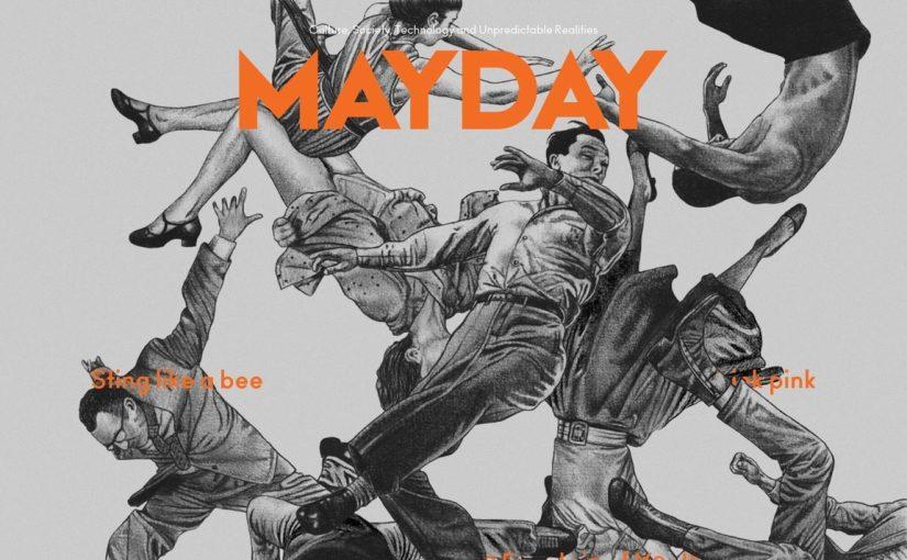 """""""Mayday"""", un magazine che aiuta ad orientarsi in questi tempi confusi, veloci e pazzi"""