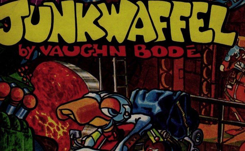 Vaughn Bodē era diverso, diverso da tutto il mondo del fumetto uderground