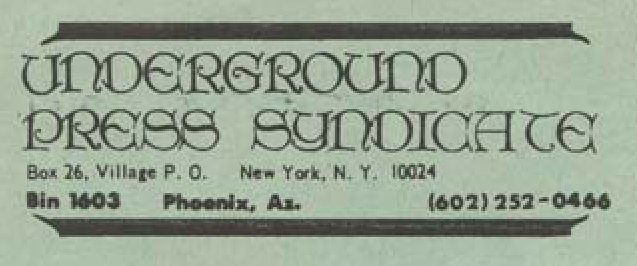 The Underground Press Syndicate, il primo sindacato delle riviste underground