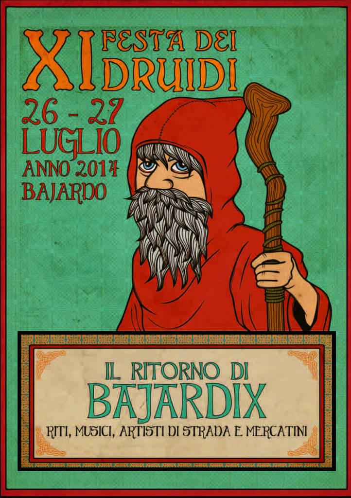 Il ritorno di Bajardix alla Festa dei Druidi 2014.