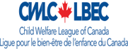 La Ligue pour le bien être de l'enfance du Canada (LBEC) / La Child Welfare League of Canada (CWLC)