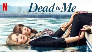 WATCH: DEAD TO ME Season 2 Trailer