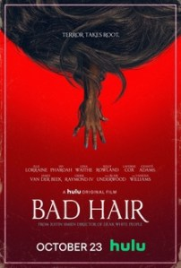 Now Playing: BAD HAIR on Hulu