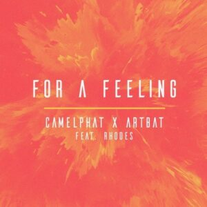 CamelPhat & ARTBAT, Rhodes – For А Feeling (Extended Mix)