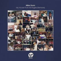 Mike Dunn, MD X-Spress – My House From All Angles (Remixes) [CMC238D2]
