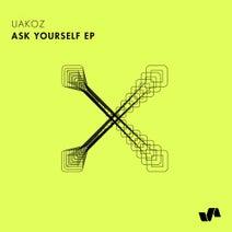 Uakoz – AskYourself EP [ELV148]