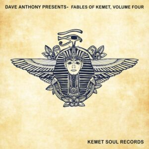 VA – Dave Anthony Presents, Fables Of Kemet, Volume Four [KSR029]