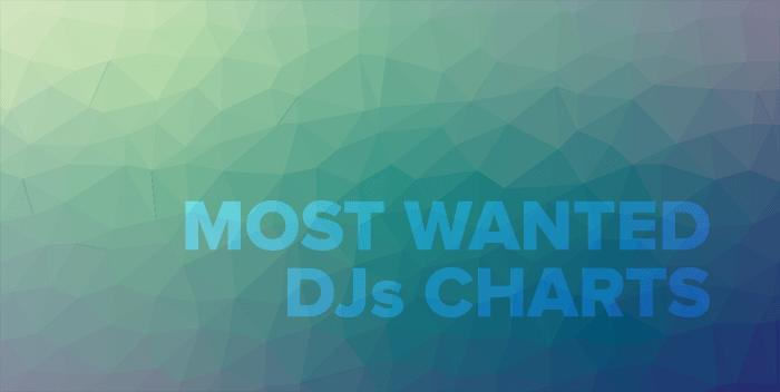 Most Wanted 95 Djs Chart Top 60 Tracks – ElectronicFresh.com