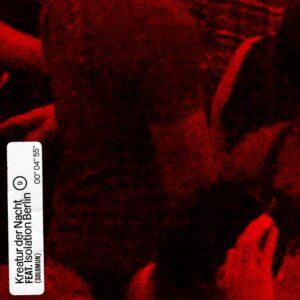 Solomun – Kreatur der Nacht (feat. Isolation Berlin) [4050538659931]