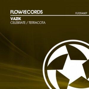Vazik – Celebrate [FLR2046EP]