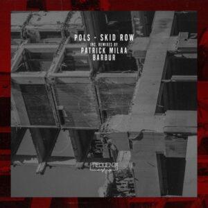 POLS – Skid Row [FREQ2110]