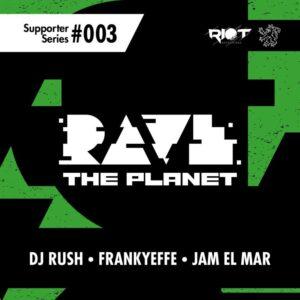 VA – Rave the Planet Supporter Series, Vol. 003 [RTP003]