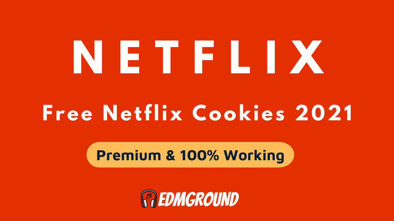 Today Netflix Cookies 2021 Updated Every Hour