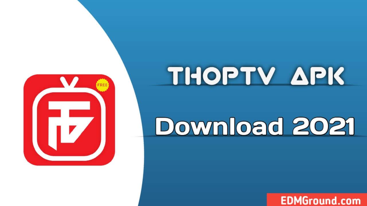 ThopTv Apk Download 2021