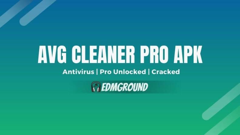 Avg Cleaner Pro APK Mod 2021