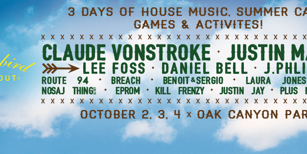 Dirtybird Campout 2015 || 10 Need-To-Know Items Before Departing