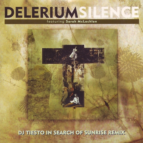 Throwback Thursday: Delerium – Silence (DJ Tiësto In Search Of Sunrise Remix)