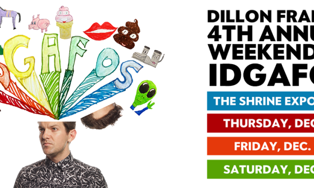 Dillon Francis' Weekend of IDGAFOS    Event Preview