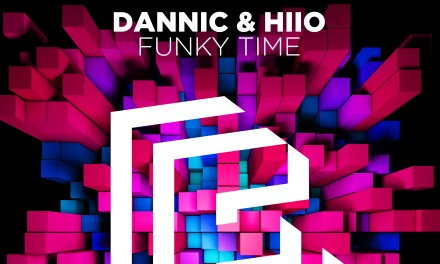 """HIIO & Dannic To Release """"Funky Time"""" on Feb. 15th!"""