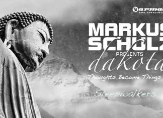 dakota, markus schulz, tao dreamstate, markus schulz presents dakota, tbt, throwback thursday, edmid, trance, thoughts become things, thoughts become things II, sleepwalkers