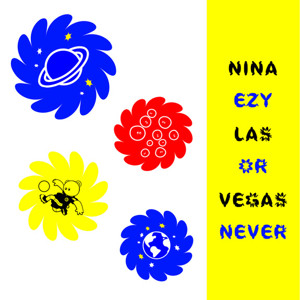 EZY or Never Nina Las Vegas