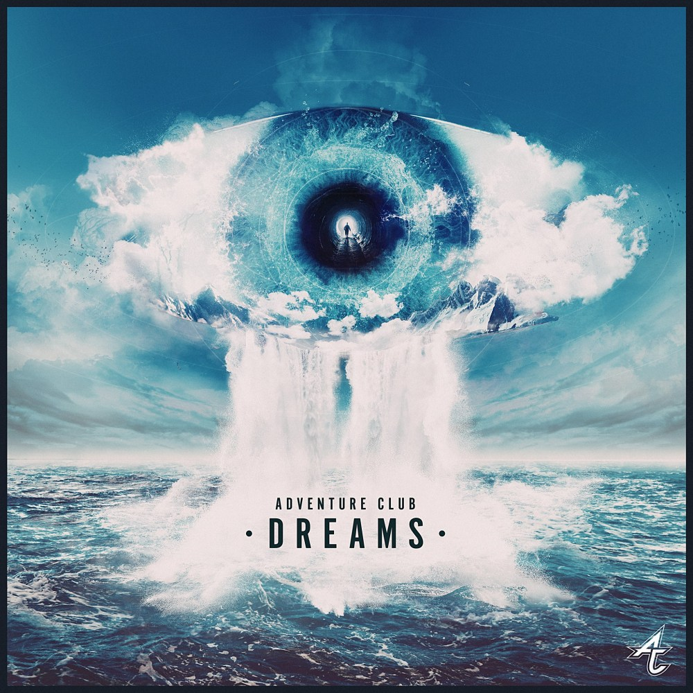 "Adventure Club And ELEA Are In Our ""Dreams"""