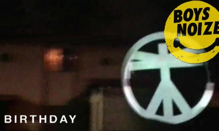 """Boys Noize Releases Video For """"Birthday""""!"""