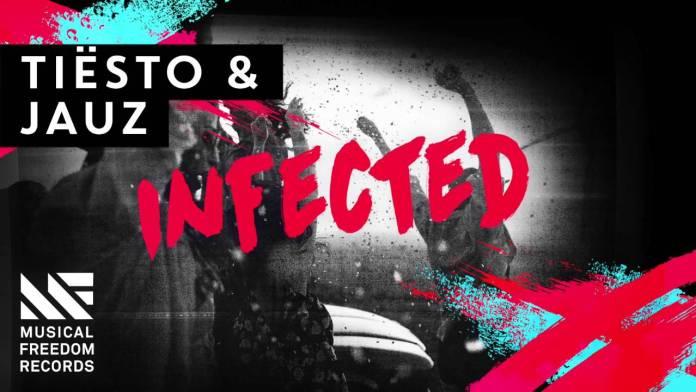 Free Download | Tiësto & JAUZ - Infected | EDM Identity